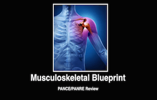 Musculoskeletal, Orthopedics, Ortho, PANCE Review Courses, PANRE Review Courses, PANCE Review, PANRE Review, PANCE, PANRE, Physician Assistant, NCCPA Blueprint, COMLEX, USMLE, Free CME, CME
